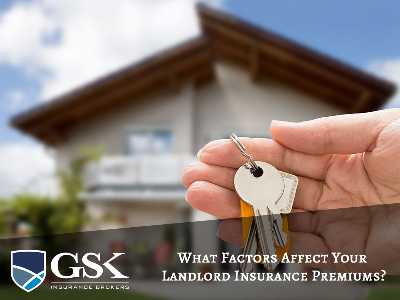 What Factors Affect Your Landlord Insurance Premiums
