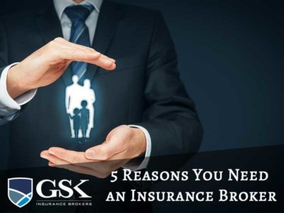 5 Reasons Why You Need an Insurance Broker