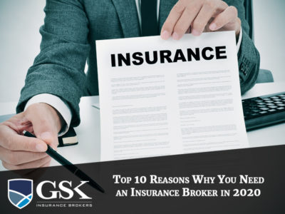 Top 10 Reasons Why You Need an Insurance Broker in 2020