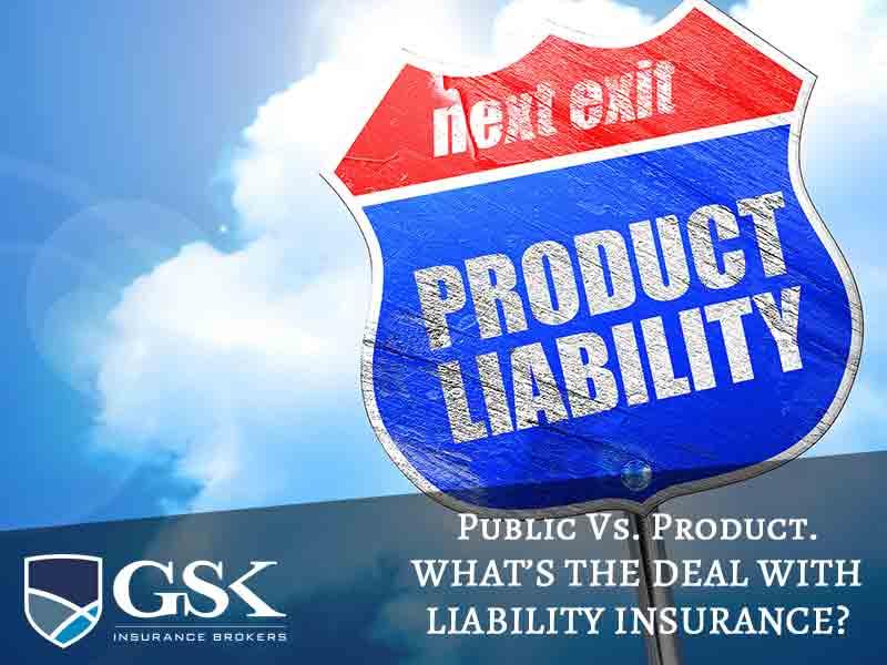 Product Liability Insurance vs. Public Liability Insurance