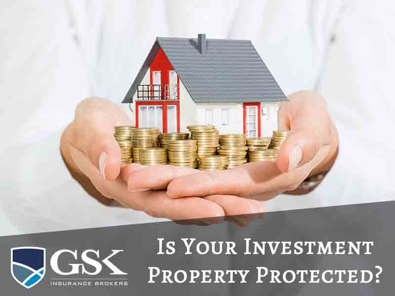 The Risks of Having an Investment Property Make Sure Youre Covered