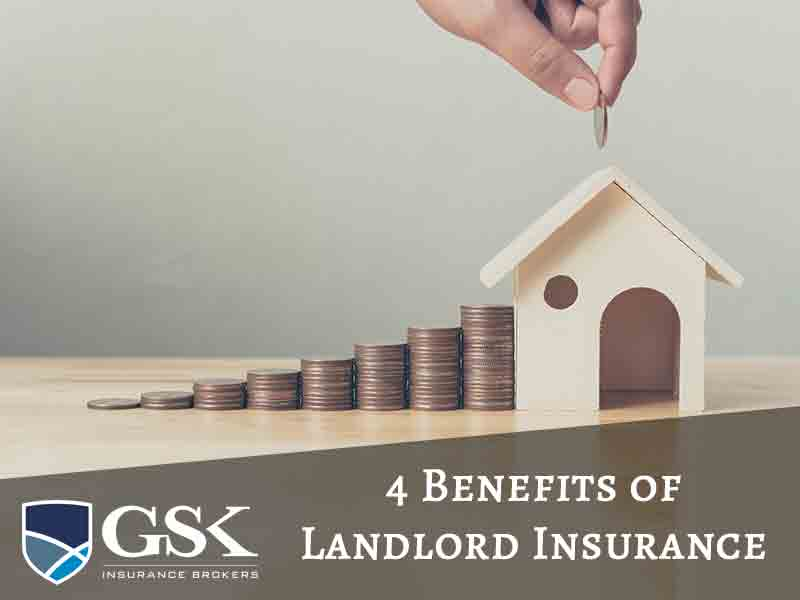 4 Benefits of Having Landlord Insurance in Place