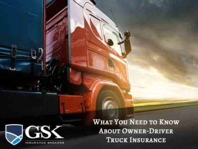 What You Need to Know About Owner Driver Truck Insurance