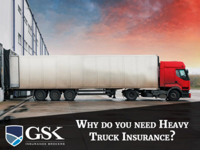 Why do you need Heavy Truck Insurance