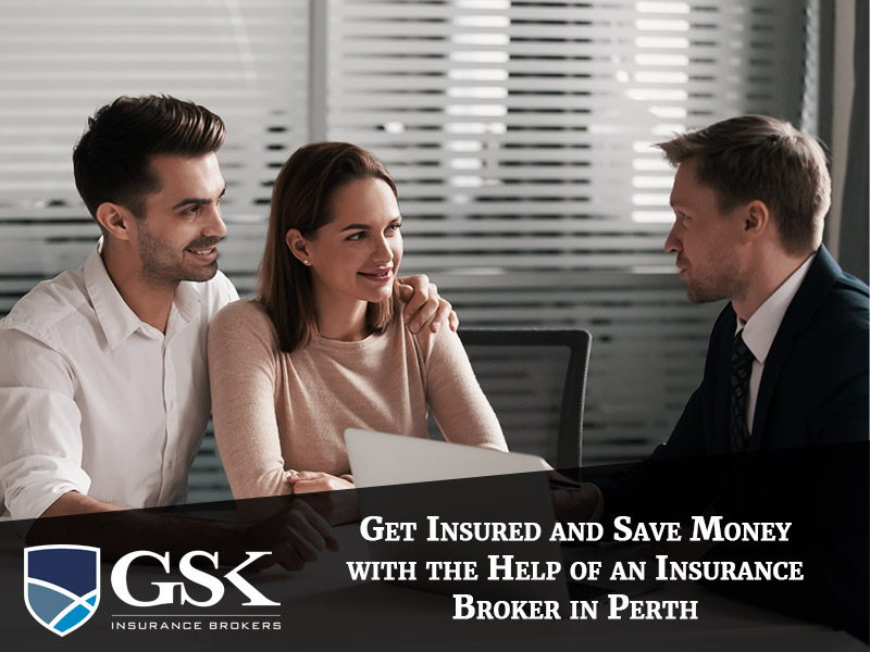 Get Insured and Save Money with the Help of an Insurance Broker